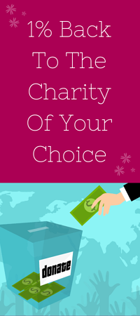 1% Back To The Charity Of Your Choice -2